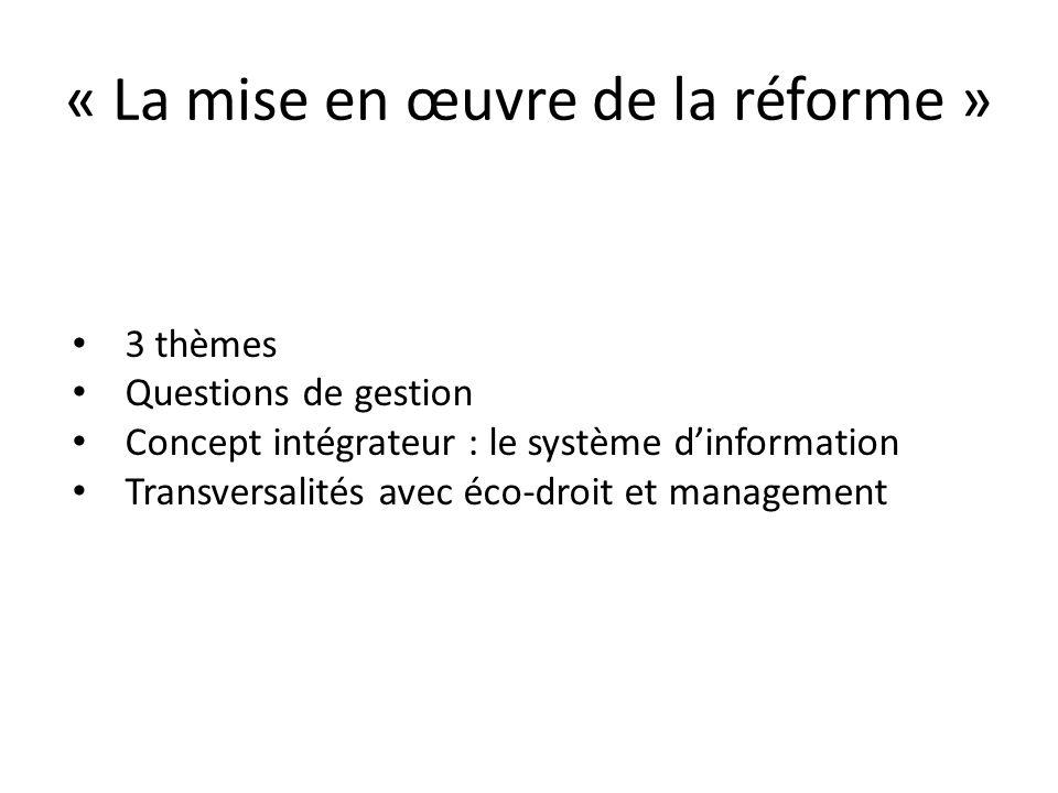 « La mise en œuvre de la réforme »