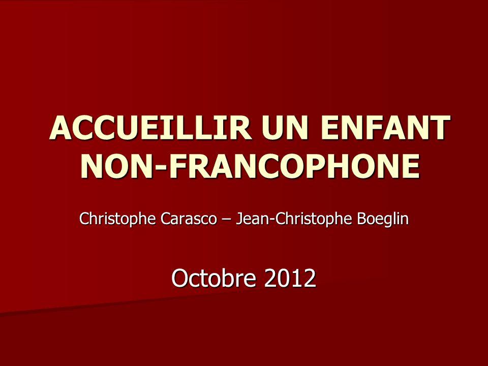 ACCUEILLIR UN ENFANT NON-FRANCOPHONE