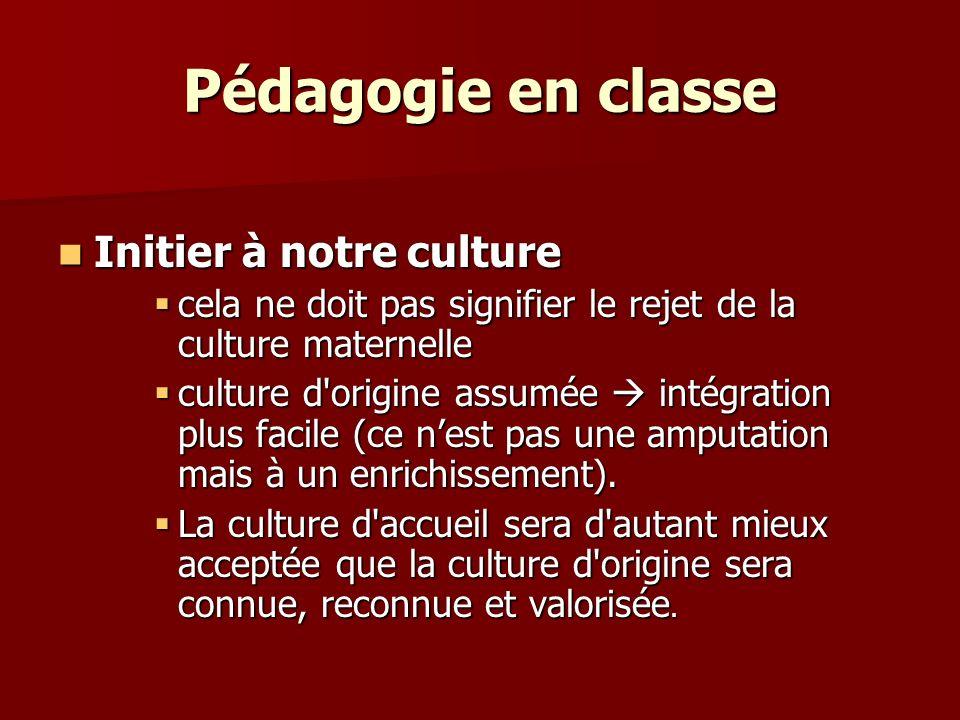 Pédagogie en classe Initier à notre culture
