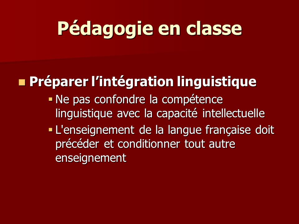 Pédagogie en classe Préparer l'intégration linguistique