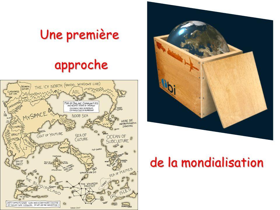 Une première approche de la mondialisation