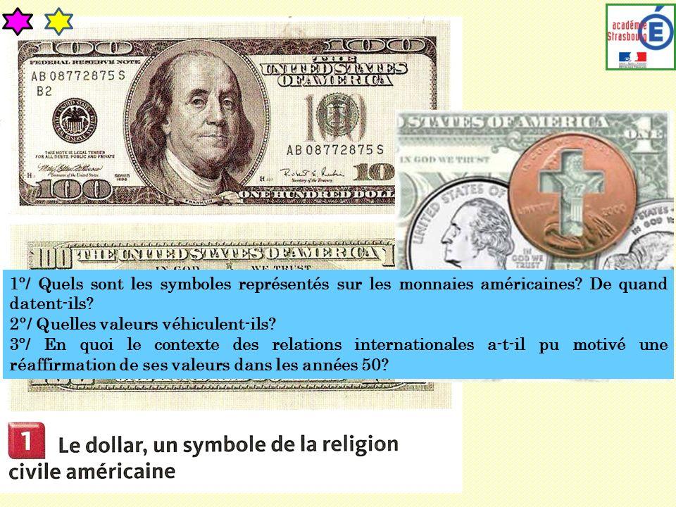 1°/ Quels sont les symboles représentés sur les monnaies américaines
