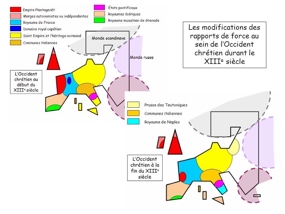 Les modifications des rapports de force au sein de l'Occident chrétien durant le XIIIe siècle