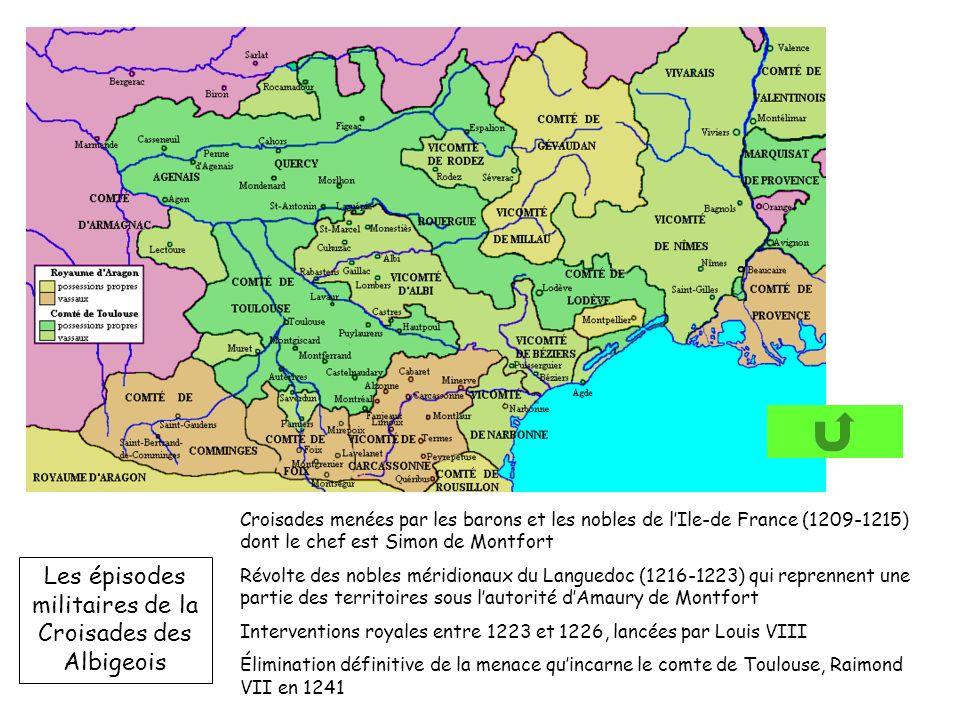 Les épisodes militaires de la Croisades des Albigeois