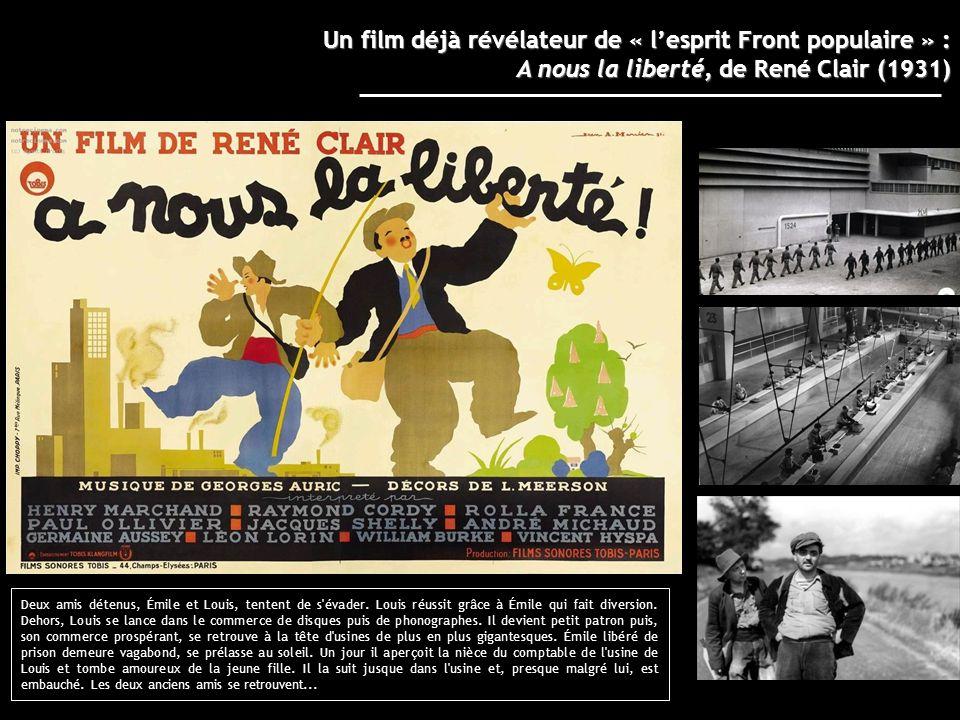 Un film déjà révélateur de « l'esprit Front populaire » : A nous la liberté, de René Clair (1931)