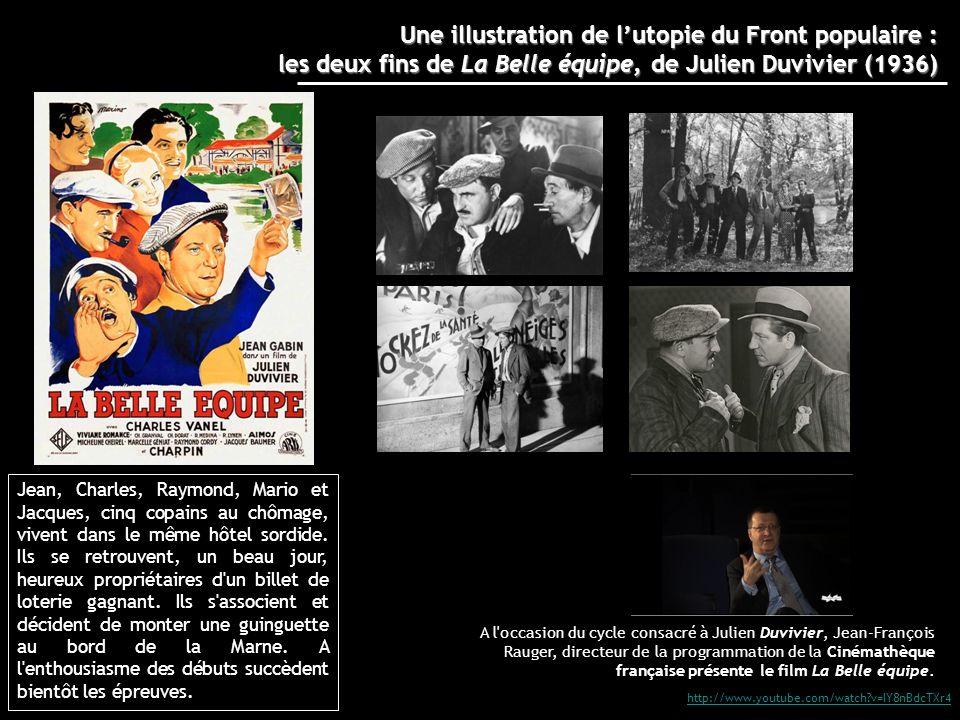 Une illustration de l'utopie du Front populaire : les deux fins de La Belle équipe, de Julien Duvivier (1936)