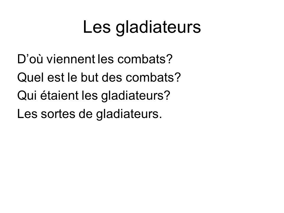 Les gladiateurs D'où viennent les combats