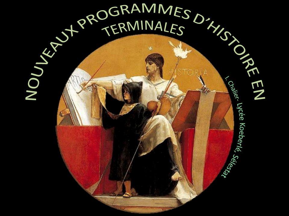 NOUVEAUX PROGRAMMES D'HISTOIRE EN TERMINALES