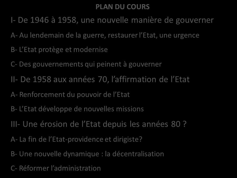 I- De 1946 à 1958, une nouvelle manière de gouverner