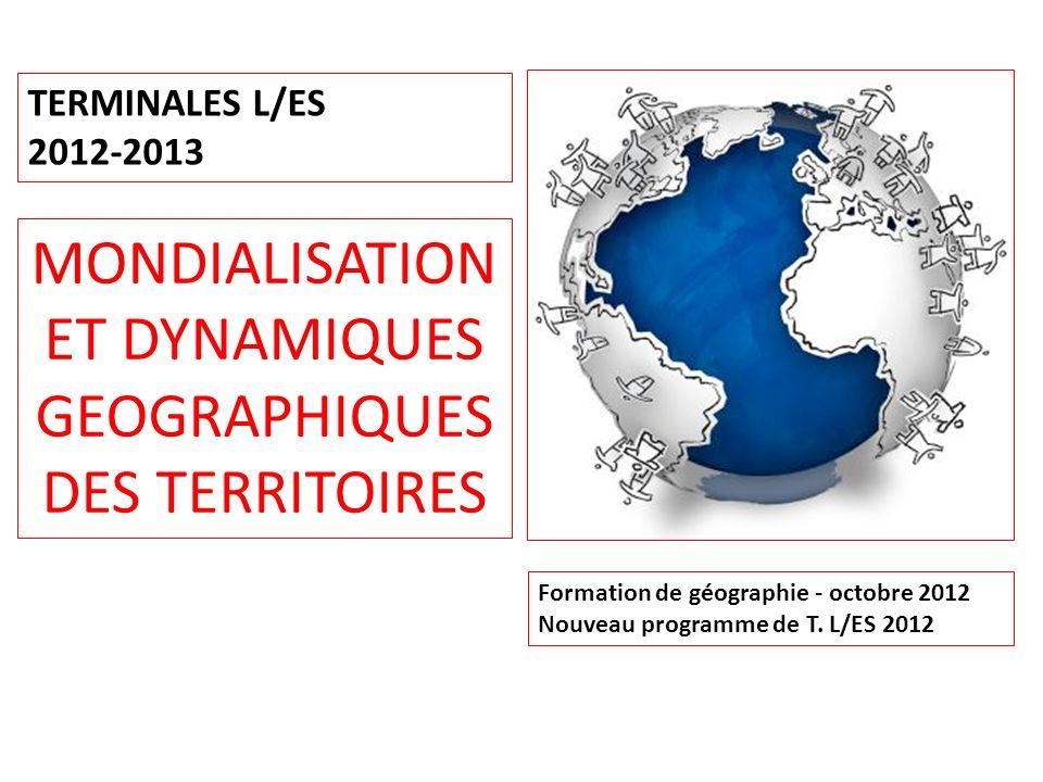 MONDIALISATION ET DYNAMIQUES GEOGRAPHIQUES DES TERRITOIRES