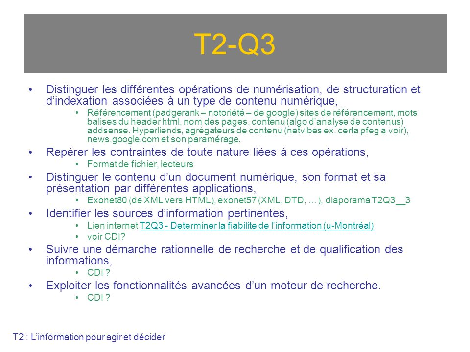 T2-Q3 Distinguer les différentes opérations de numérisation, de structuration et d'indexation associées à un type de contenu numérique,