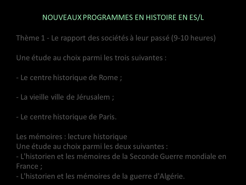 NOUVEAUX PROGRAMMES EN HISTOIRE EN ES/L