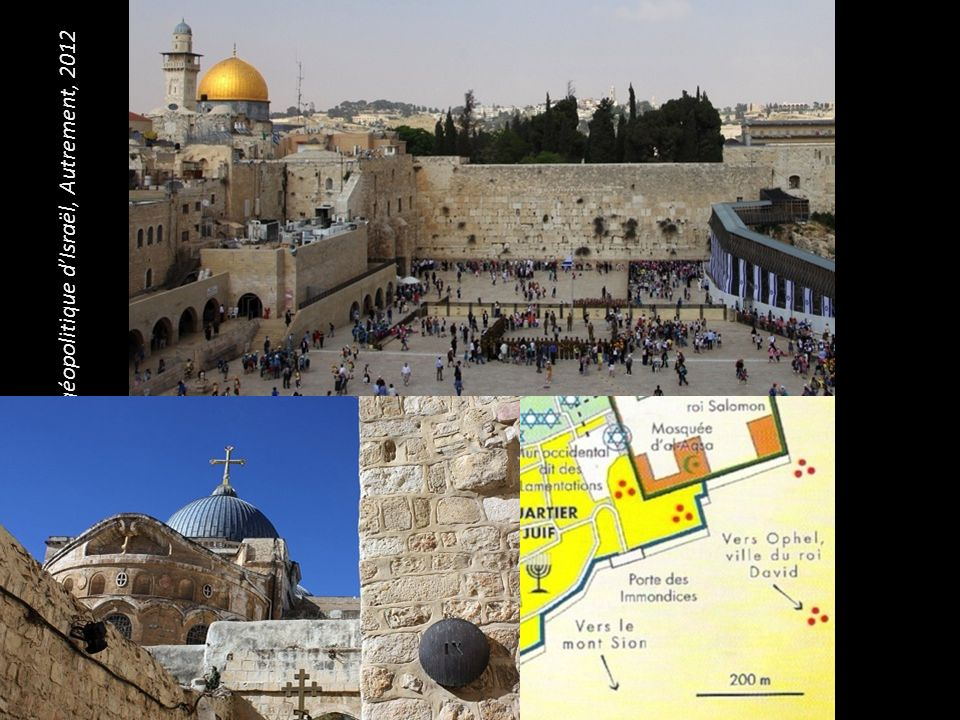 Source : Frédéric Encel, Atlas géopolitique d'Israël, Autrement, 2012