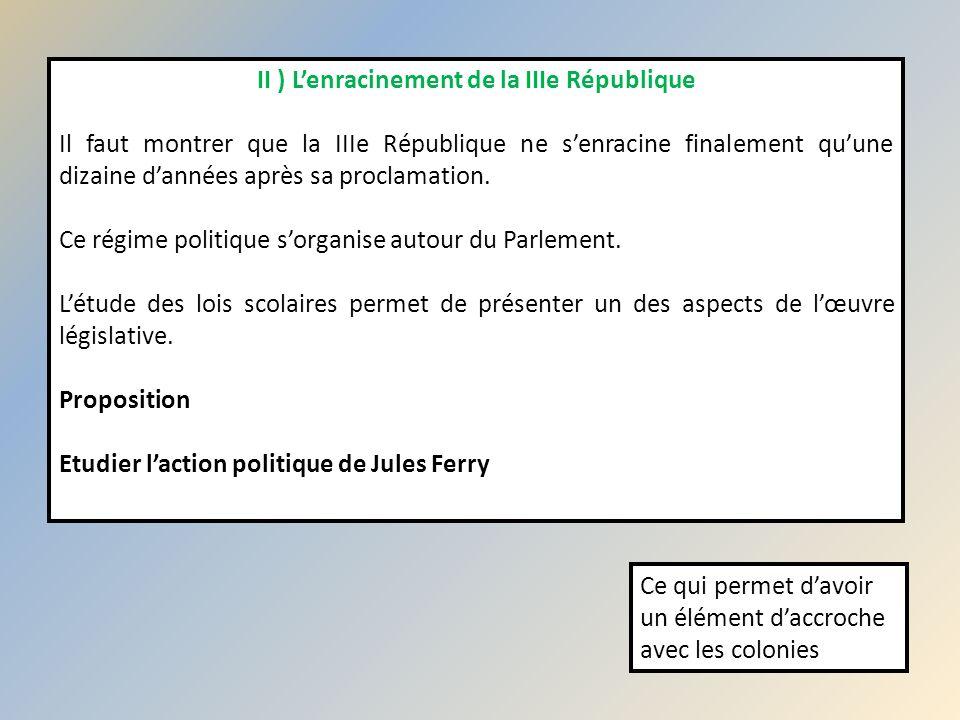 II ) L'enracinement de la IIIe République