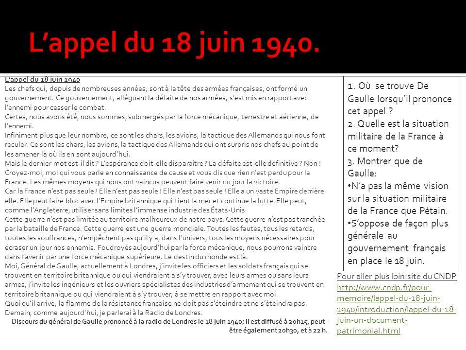 L'appel du 18 juin 1940. L'appel du 18 juin 1940.