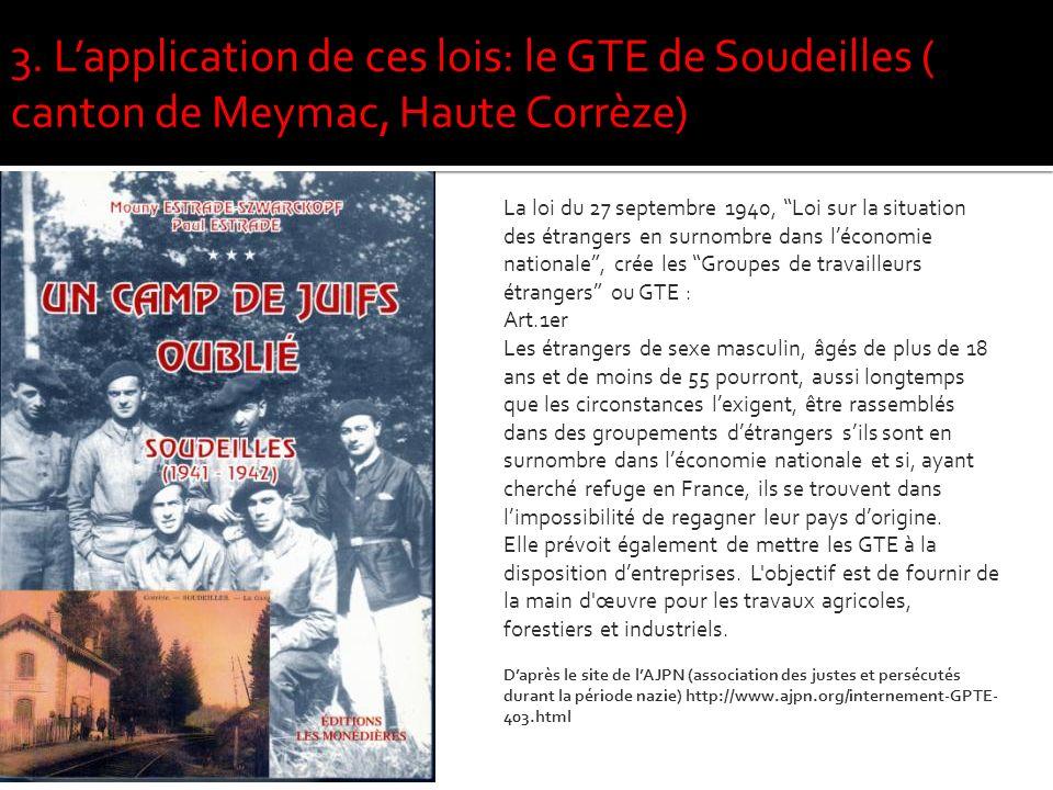 3. L'application de ces lois: le GTE de Soudeilles ( canton de Meymac, Haute Corrèze)