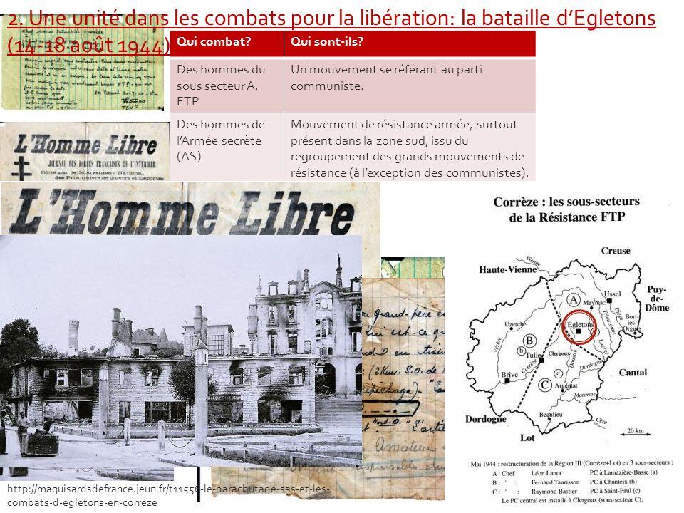 2. Une unité dans les combats pour la libération: la bataille d'Egletons (14-18 août 1944)