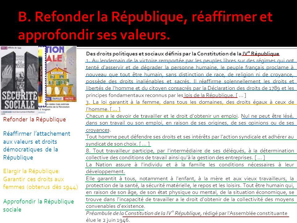 B. Refonder la République, réaffirmer et approfondir ses valeurs.