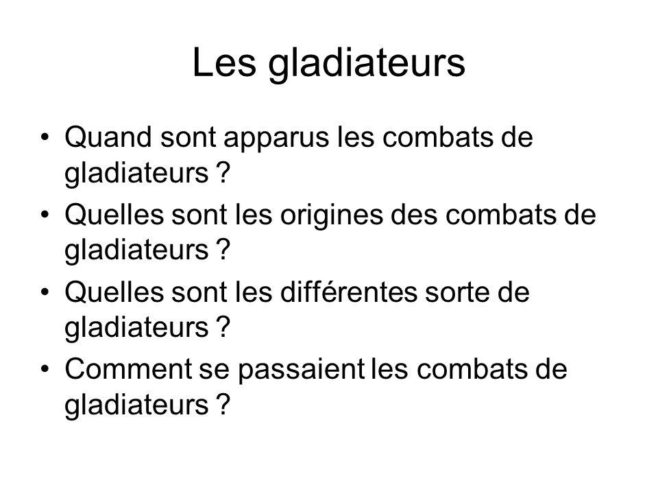 Les gladiateurs Quand sont apparus les combats de gladiateurs