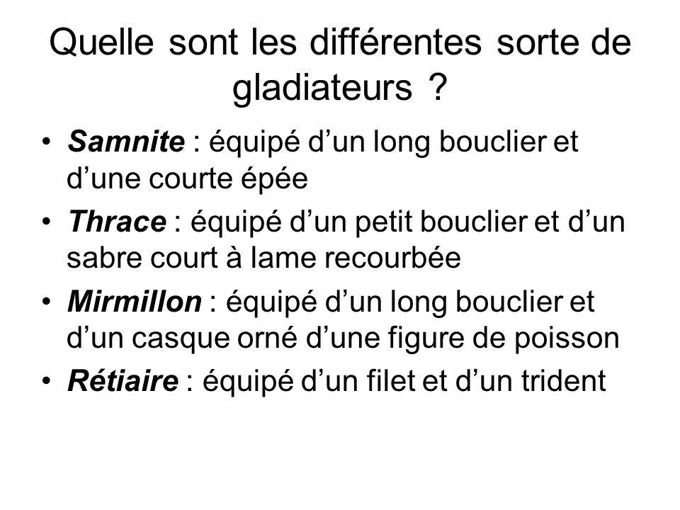 Quelle sont les différentes sorte de gladiateurs