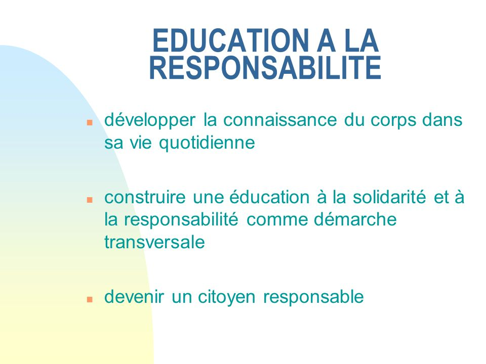 EDUCATION A LA RESPONSABILITE