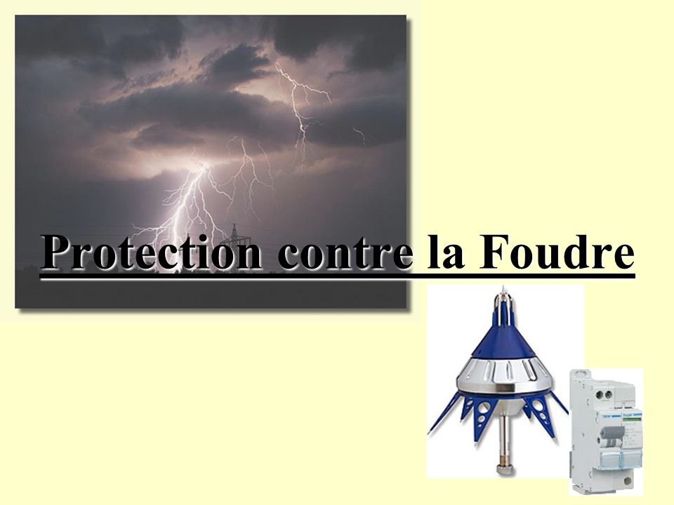 Protection contre la Foudre