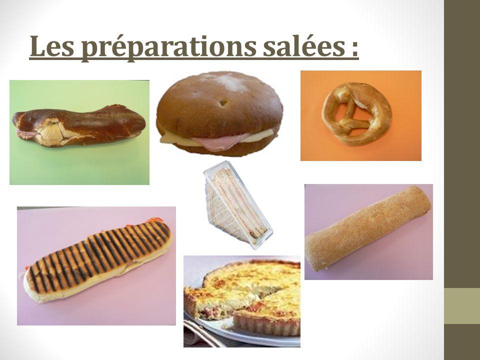 Les préparations salées :