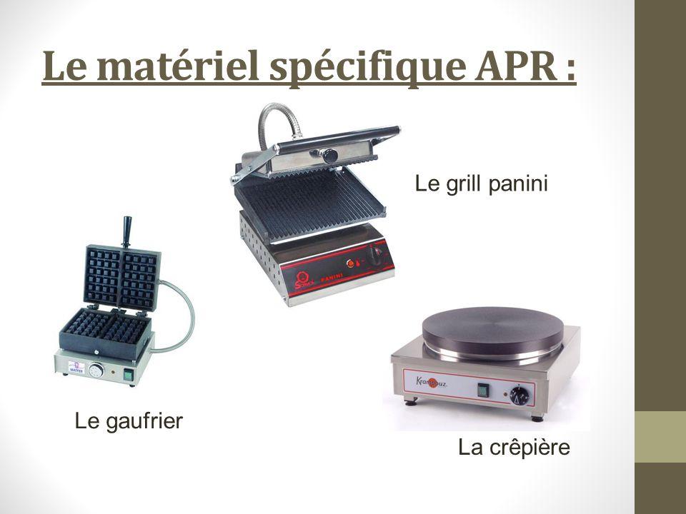 Le matériel spécifique APR :