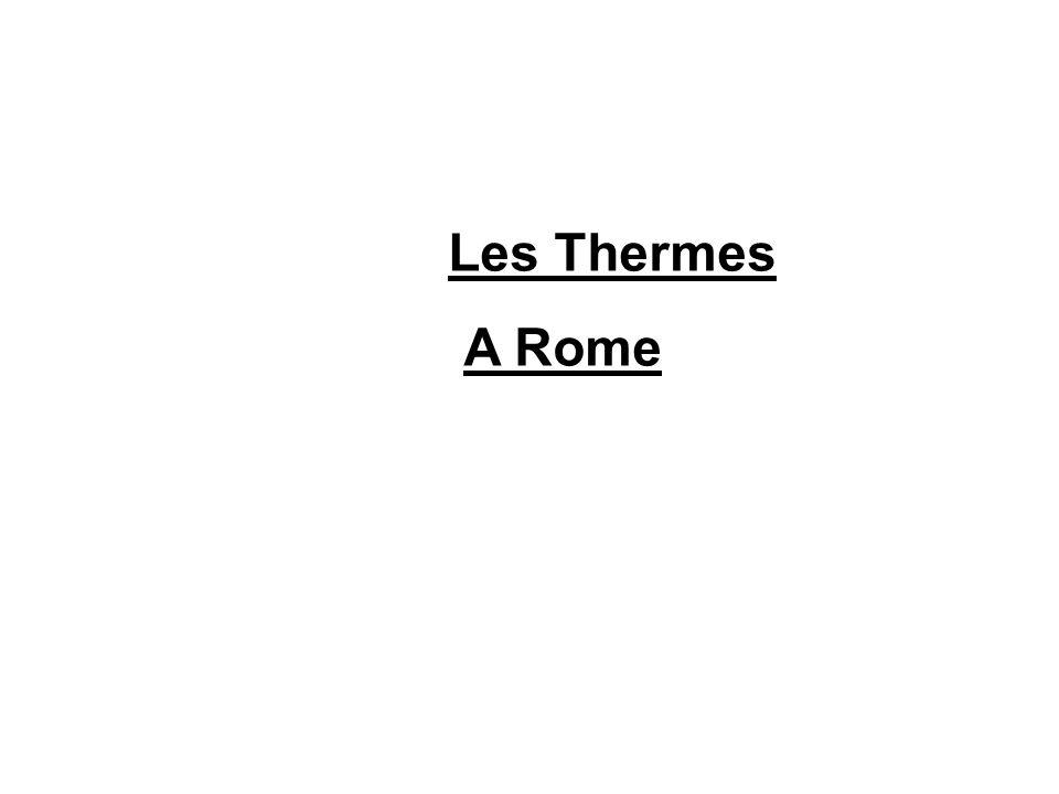 Les Thermes A Rome
