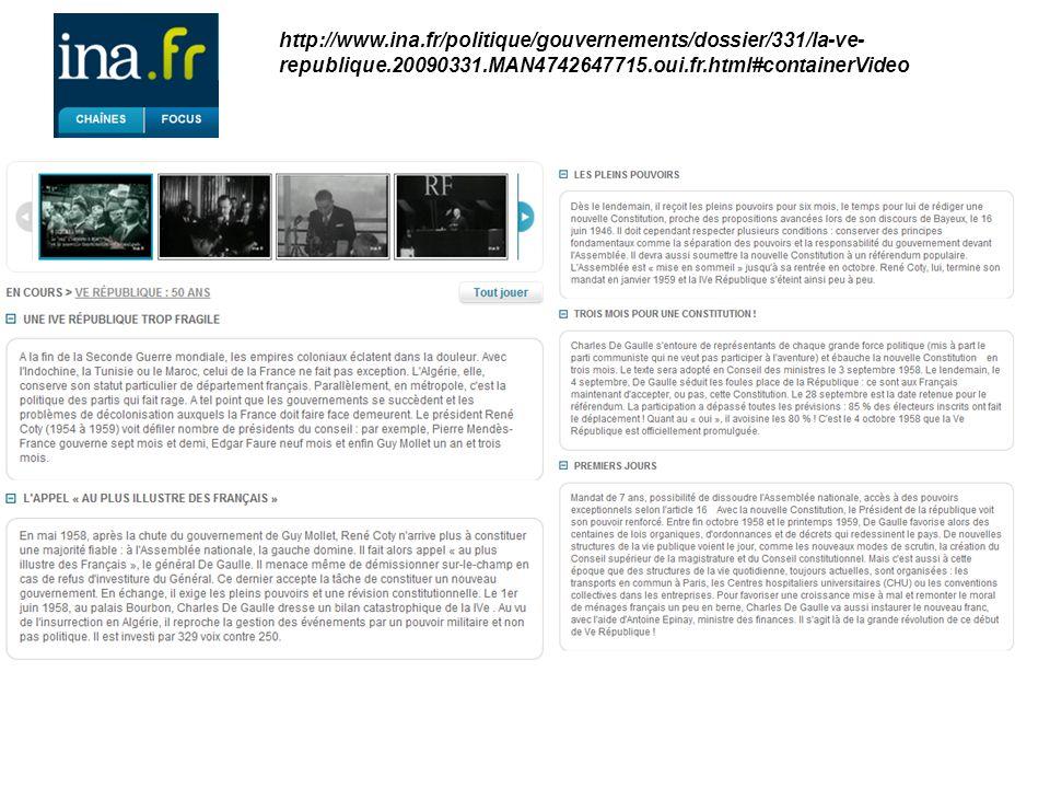 http://www.ina.fr/politique/gouvernements/dossier/331/la-ve-republique.20090331.MAN4742647715.oui.fr.html#containerVideo