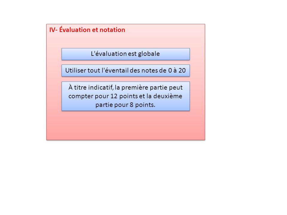 IV- Évaluation et notation