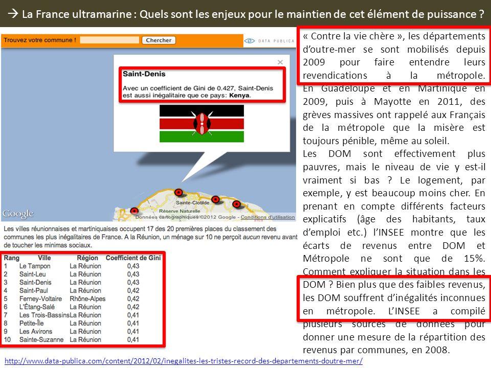  La France ultramarine : Quels sont les enjeux pour le maintien de cet élément de puissance