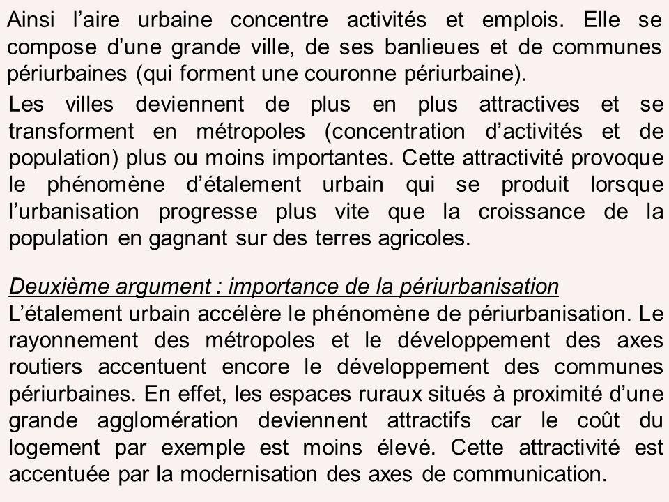 Ainsi l'aire urbaine concentre activités et emplois