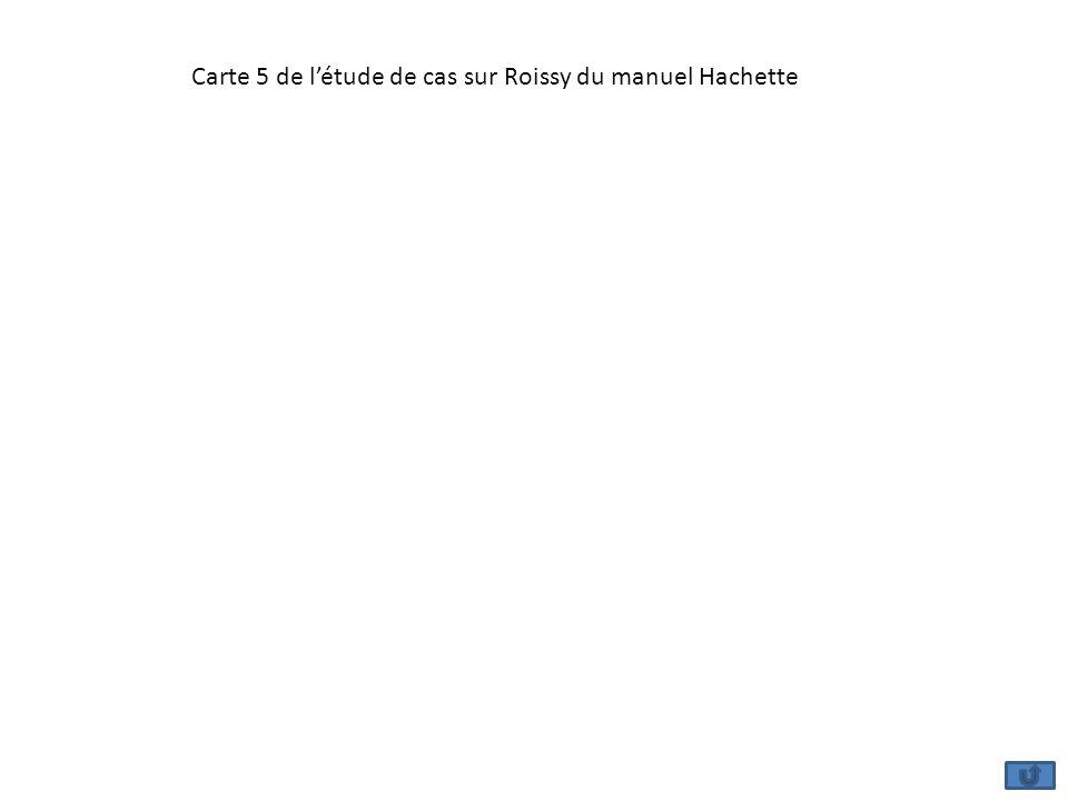 Carte 5 de l'étude de cas sur Roissy du manuel Hachette