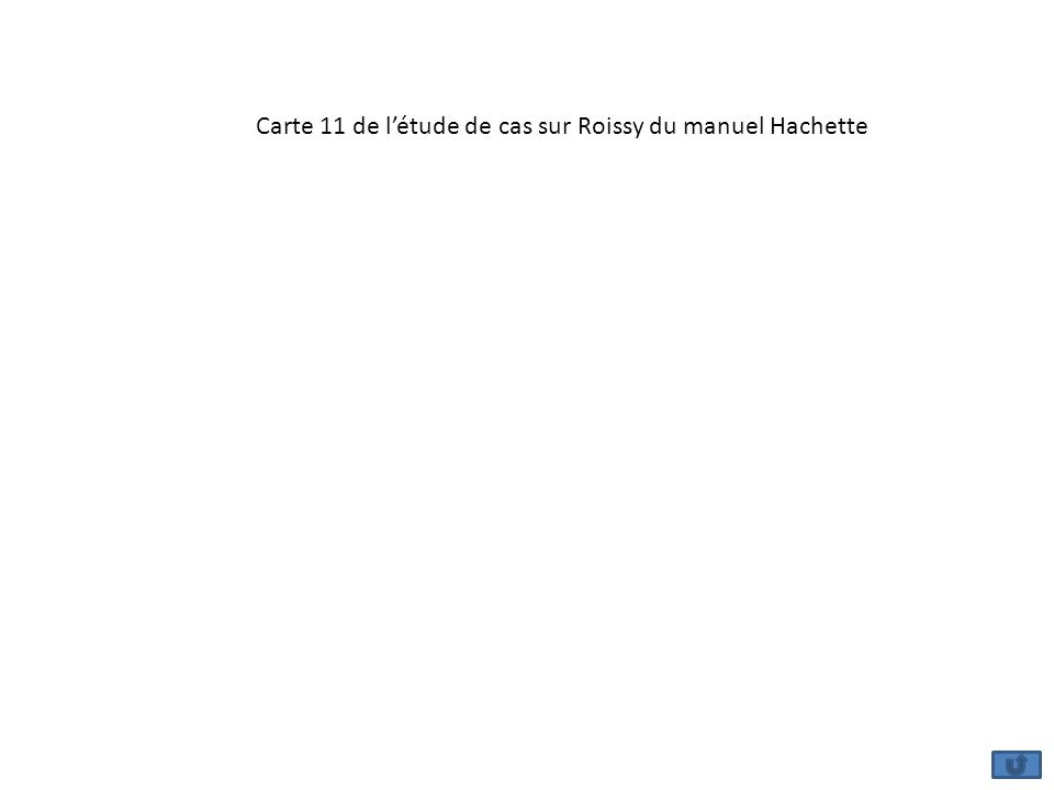 Carte 11 de l'étude de cas sur Roissy du manuel Hachette