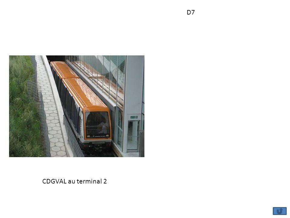 D7 CDGVAL au terminal 2