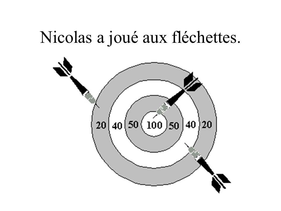 Nicolas a joué aux fléchettes.