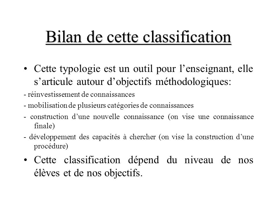 Bilan de cette classification