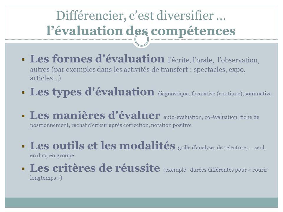 Différencier, c'est diversifier … l'évaluation des compétences