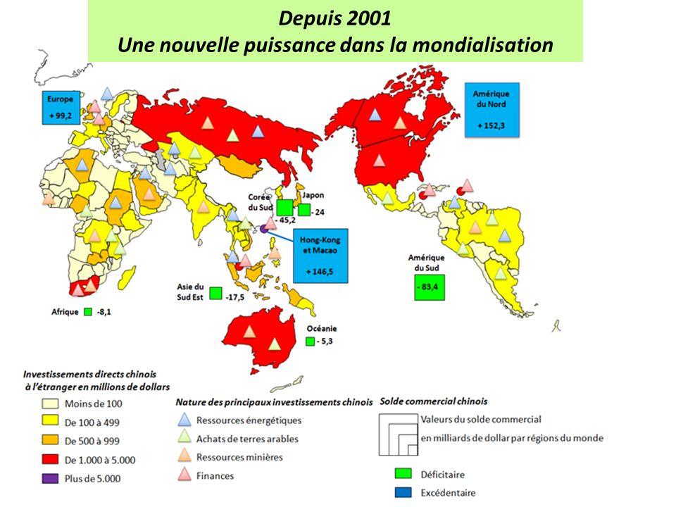 Depuis 2001 Une nouvelle puissance dans la mondialisation