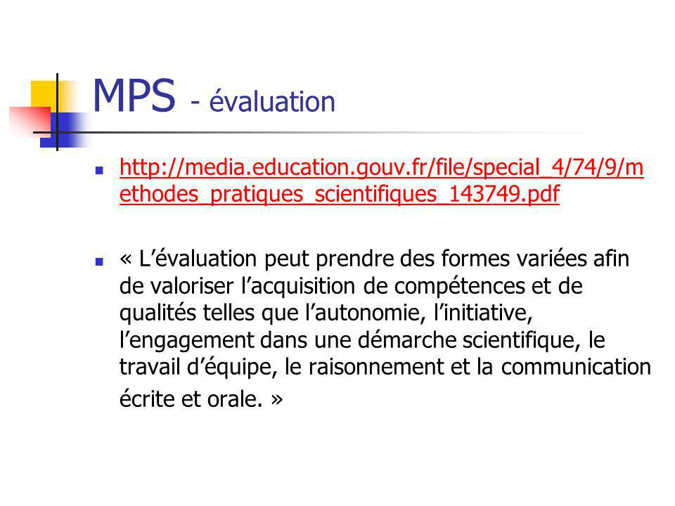 MPS - évaluation http://media.education.gouv.fr/file/special_4/74/9/methodes_pratiques_scientifiques_143749.pdf.