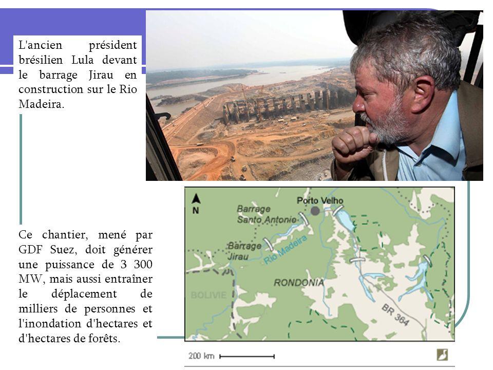 L ancien président brésilien Lula devant le barrage Jirau en construction sur le Rio Madeira.