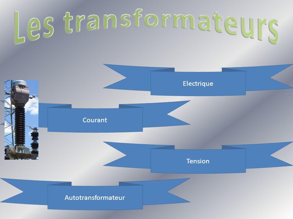Les transformateurs Electrique Courant Tension Autotransformateur