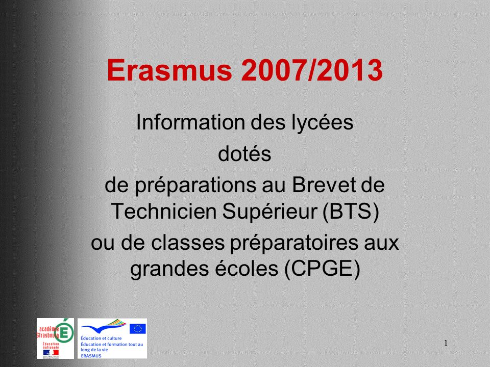 Erasmus 2007/2013 Information des lycées dotés