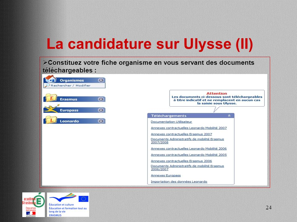 La candidature sur Ulysse (II)