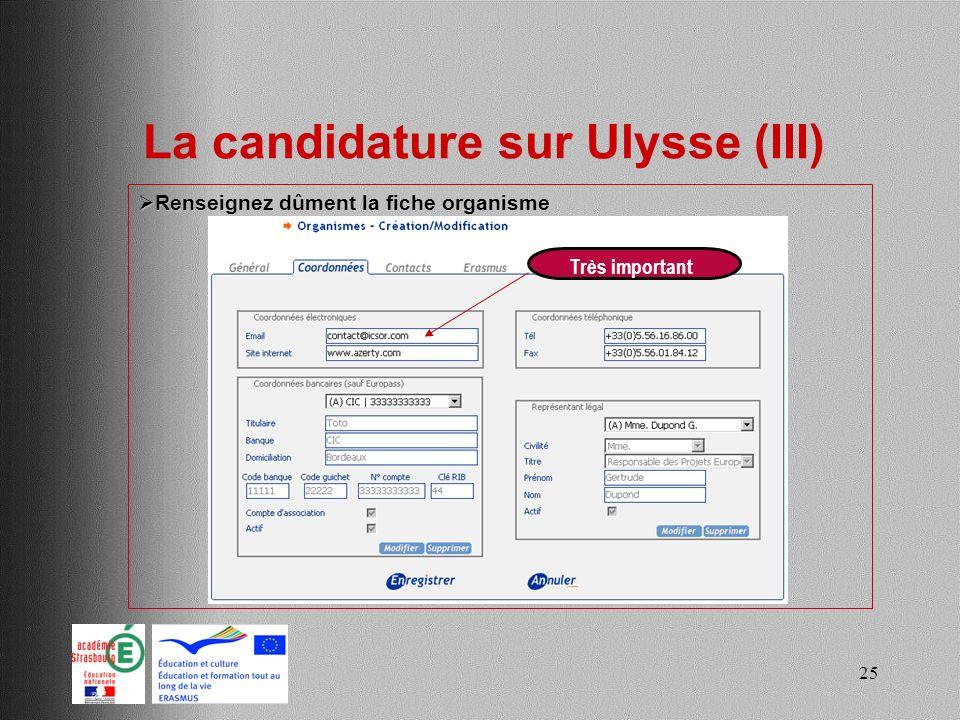 La candidature sur Ulysse (III)
