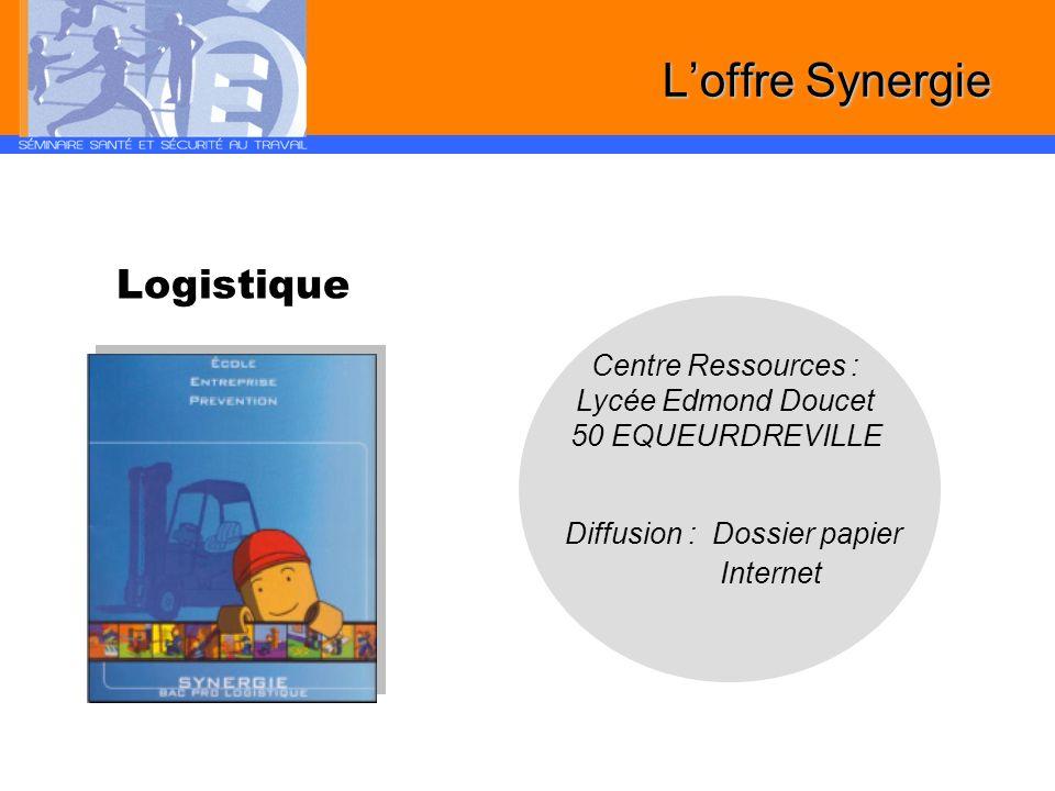 L'offre Synergie Logistique Centre Ressources : Lycée Edmond Doucet