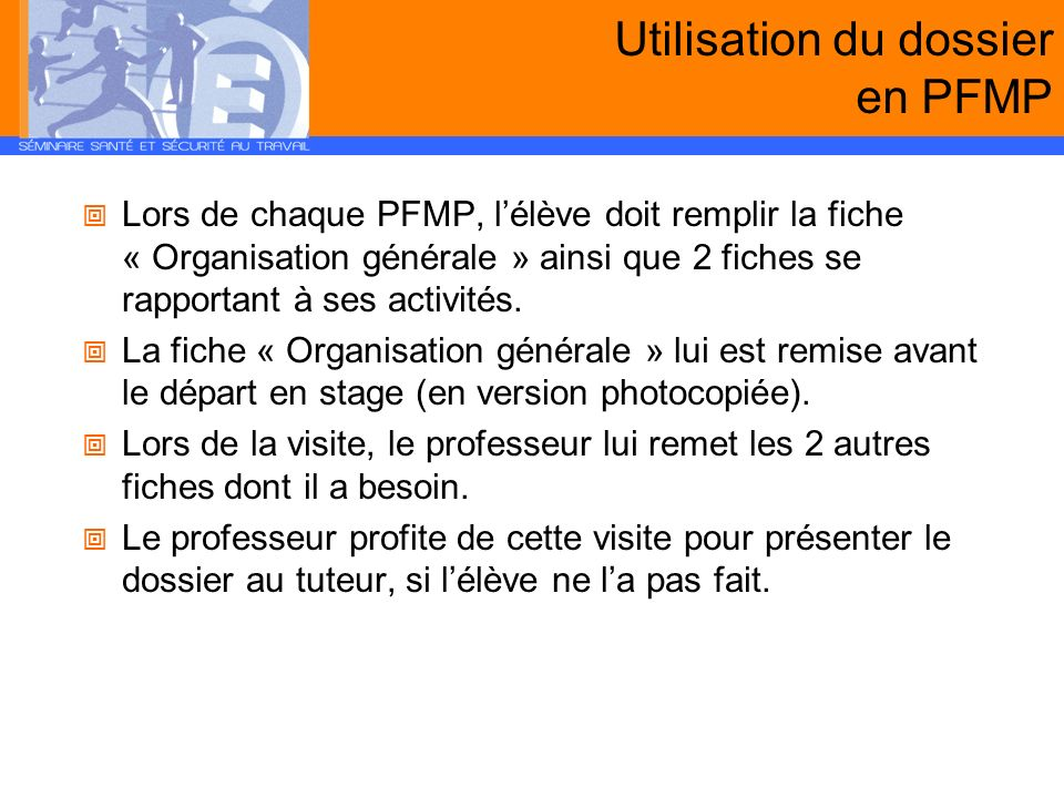 Utilisation du dossier en PFMP