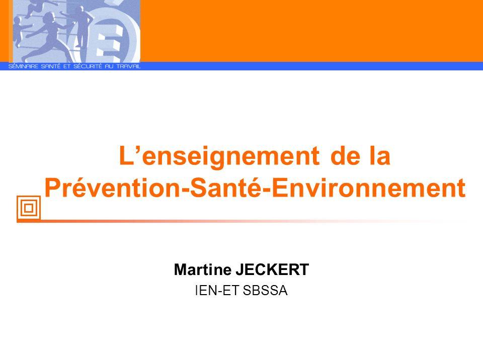 L'enseignement de la Prévention-Santé-Environnement
