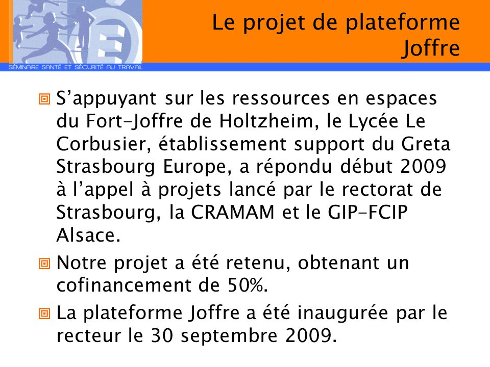 Le projet de plateforme Joffre